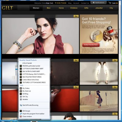 Gilt users who pin the site to their Windows 7 taskbar have access to the latest deals through their dynamic jump list.